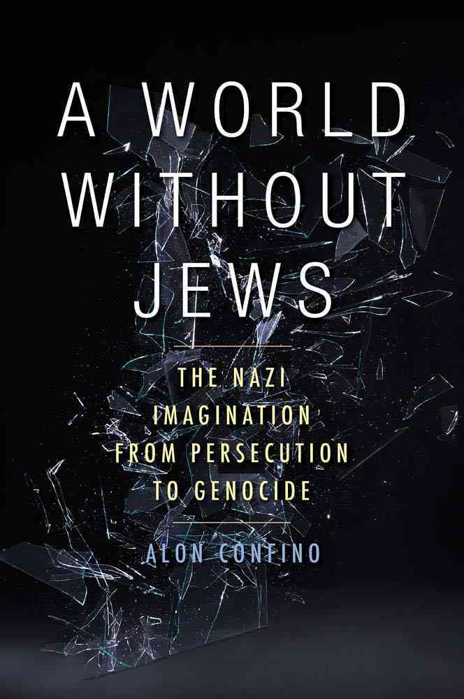 A World Without Jews By Confino, Alon