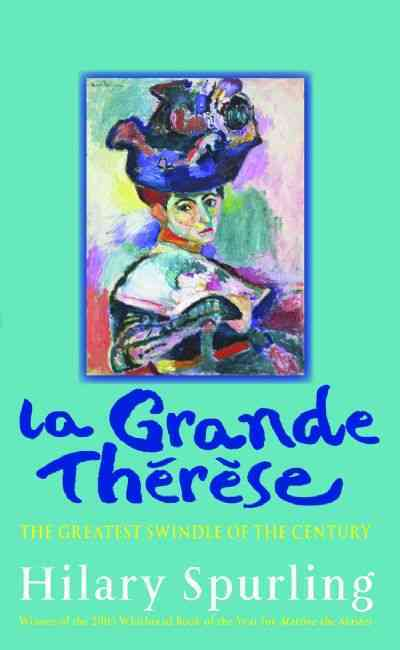 La Grande Therese By Spurling, Hilary